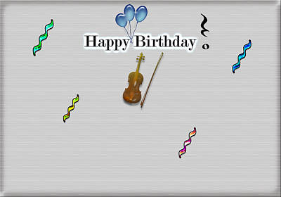 Violin Digital Art - Happy Birthday Card- Violin by Becca Buecher