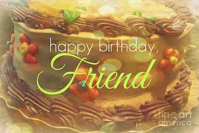 Digital Art - Happy Birthday Friend by Valerie Reeves