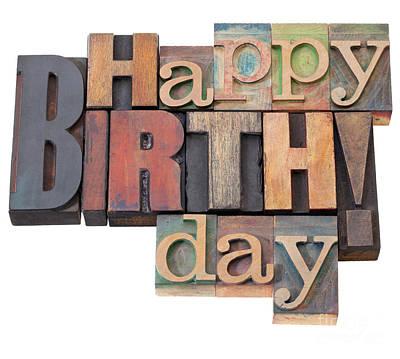 Happy Birthday In Letterpress Type Art Print