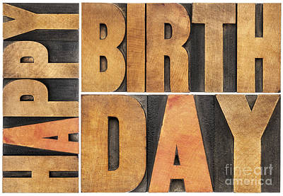 Art Print featuring the photograph Happy Birthday In Wood Type by Marek Uliasz