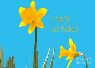 Digital Art - Happy Birthday Jonquils by Lizi Beard-Ward
