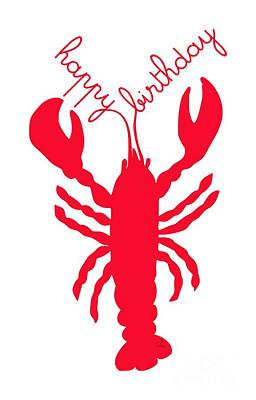 Happy Birthday Lobster With Feelers  Art Print by Julie Knapp