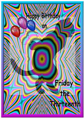 Photograph - Happy Birthday On Friday The 13th by Joyce Dickens