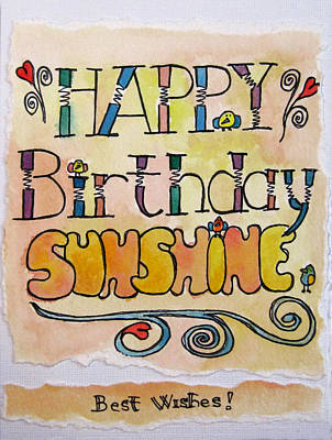 Painting - Happy Birthday Sunshine by Robie Benve