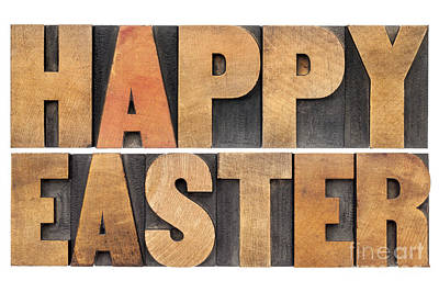 Art Print featuring the photograph Happy Easter In Wood Type by Marek Uliasz