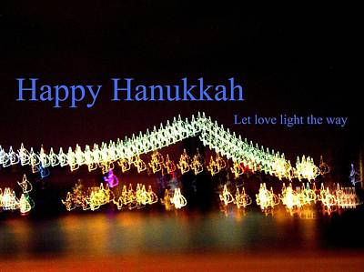 Photograph - Happy Hanukkah Let Love Light Theway by Cleaster Cotton