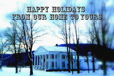 Photograph - Happy Holidays From Our Home To Yours by Jodie Marie Anne Richardson Traugott          aka jm-ART