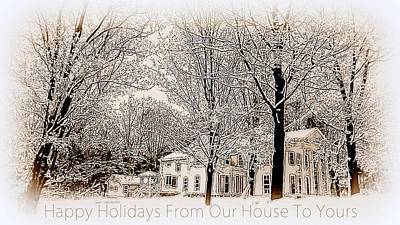 Photograph - Happy Holidays From Our House To Yours  by Jodie Marie Anne Richardson Traugott          aka jm-ART