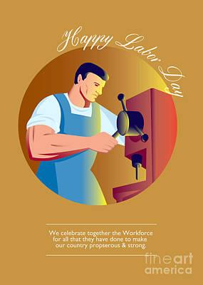 Drill Press Digital Art - Happy Labor Day Workforce Celebration Retro by Aloysius Patrimonio