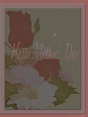 Photograph - Happy Mothers Day  by Debra     Vatalaro