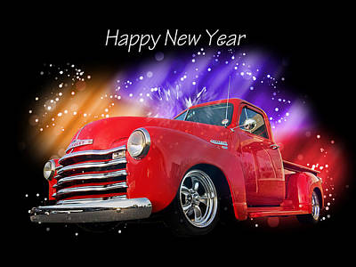Photograph - Happy New Year Chevy Truck by Gill Billington
