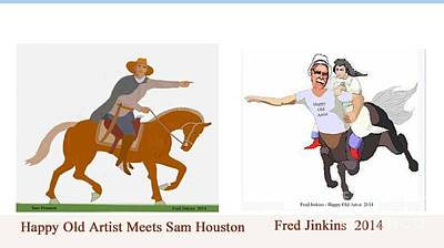 Sam Houston Painting - Happy Old Artist Meets Sam Houston by Fred Jinkins