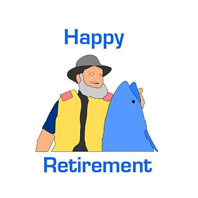 Digital Art - Happy Retirement With Fish by Florene Welebny