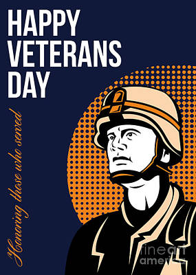 Happy Veterans Day Serviceman Greeting Card Art Print by Aloysius Patrimonio