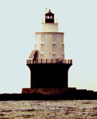 Photograph - Harbor Of Refuge Light by John Potts