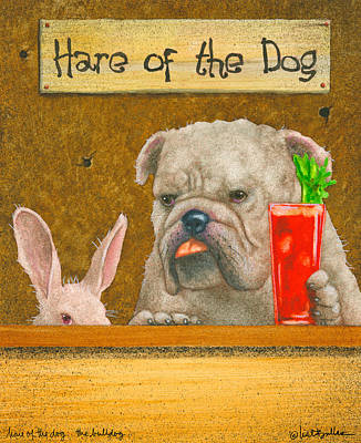 Hare Of The Dog...the Bulldog... Art Print by Will Bullas