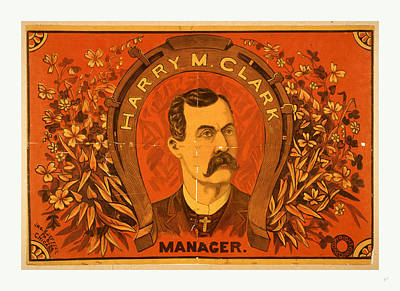 Harry M. Clark, Manager. Poster Advertising Manager Art Print