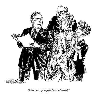 Three Of A Kind Drawing - Has Our Apologist Been Alerted? by William Hamilton