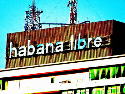 Photograph - Havana Libre Tbc by Funkpix Photo Hunter