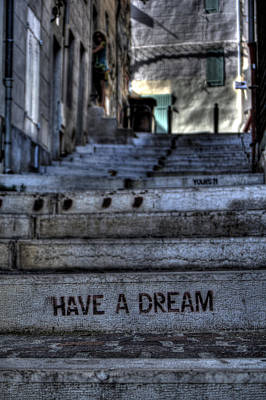 Grafitti Photograph - Have A Dream by Karim SAARI