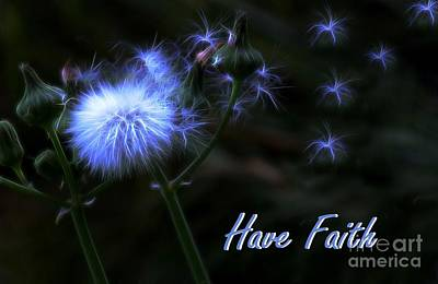 Photograph - Have Faith by Erica Hanel