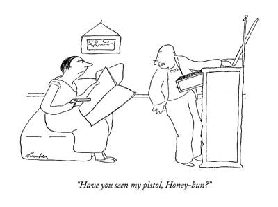 Have You Seen My Pistol Art Print by James Thurber