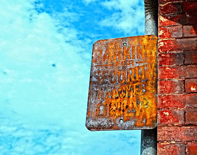 Photograph - Hdr Sign by Maggy Marsh