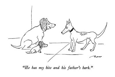 Catch Drawing - He Has My Bite And His Father's Bark by Al Ross
