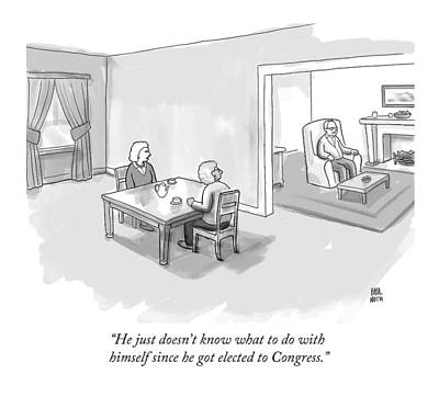 Congress Drawing - He Just Doesn't Know What To Do With Himself by Paul Noth