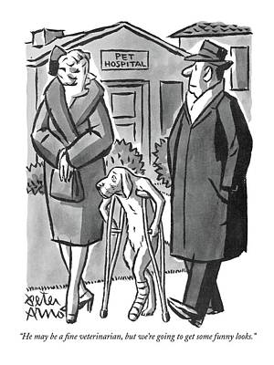 Crutch Drawing - He May Be A Fine Veterinarian by Peter Arno