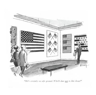 American Flags Drawing - He' S Certainly On Safe Ground. Who'd Dare by Barney Tobey