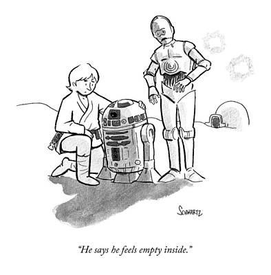R2d2 Drawing - He Says He Feels Empty Inside by Benjamin Schwartz