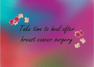 To Heal Digital Art - Healing After Breast Cancer Surgery by Paul Safran