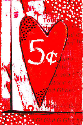Heart Five Cents Red Art Print by Carol Leigh