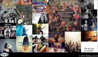 Digital Art - Heartbreak Changes People by Holley Jacobs
