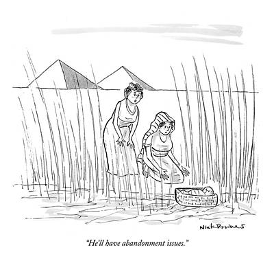 Bible Drawing - He'll Have Abandonment Issues by Nick Downes