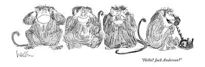 Monkey Drawing - Hello? Jack Anderson? by Arnie Levin