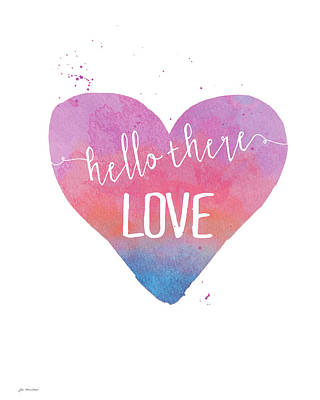 Hello Painting - Hello There Love by Jo Moulton