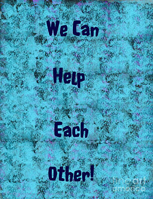 Digital Art - Helping Poster by Gena Weiser