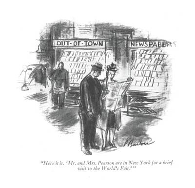 Cities Drawing - Here It Is. 'mr. And Mrs. Pearson Are In New York by Perry Barlow