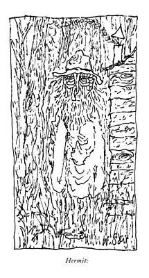 Crazy Drawing - Hermit: by William Steig