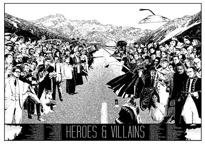Heroes And Villains Art Print by Donal Murphy