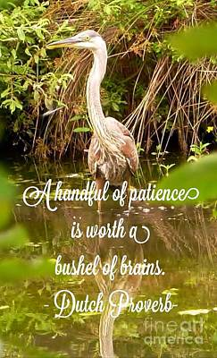 Photograph - Heron With Quote Photograph  by Susan Garren