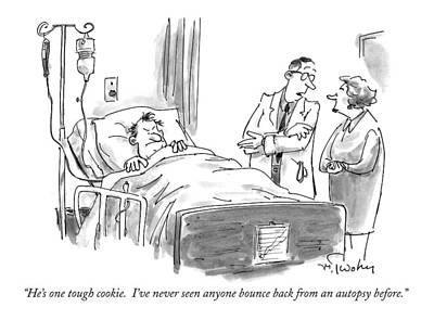 Bed Drawing - He's One Tough Cookie.  I've Never Seen Anyone by Mike Twohy