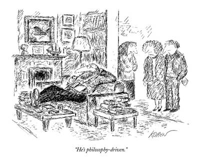 He's Philosophy-driven Art Print by Edward Koren