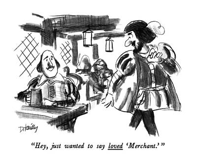 Celebrity Drawing - Hey, Just Wanted To Say Loved 'merchant.' by Donald Reilly
