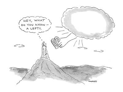 Bible Drawing - 'hey, What Do You Know - A Lefty.' by Robert Mankoff