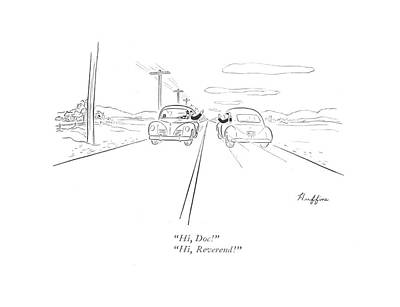 Small Town Drawing - Hi, Doc!  Hi, Reverend! by D. Huffine