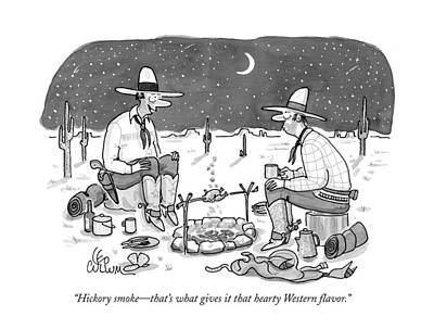 Wilderness Drawing - Hickory Smoke - That's What Gives It That Hearty by Leo Cullum