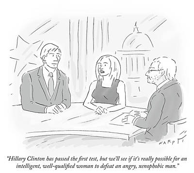 Hillary Clinton Drawing - Hillary Clinton Has Passed The First Test by Kim Warp